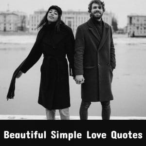 Beautiful Simple Love Quotes