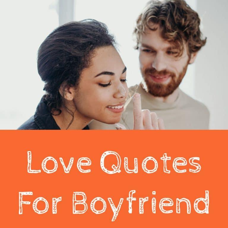 Best 31 Love Quotes For Boyfriend