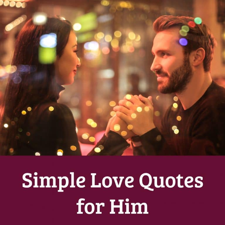 Top 44 Simple Love Quotes for Him