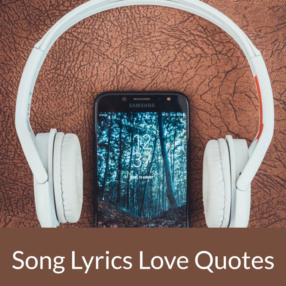 Song Lyrics Love Quotes