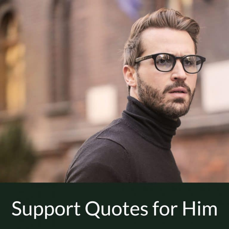 Top 42 Support Quotes for Him