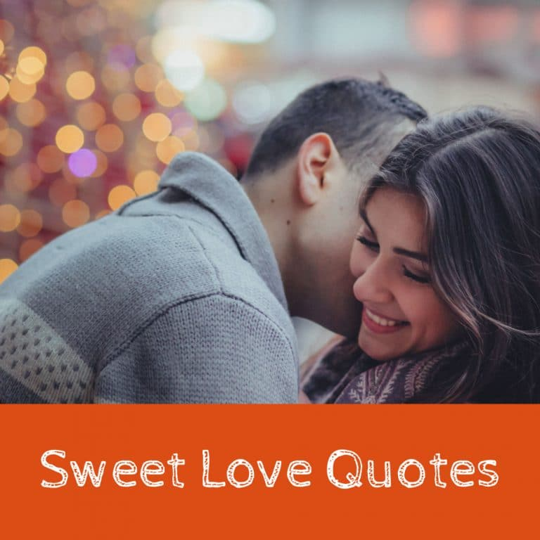 Top 40 Sweet Love Quotes