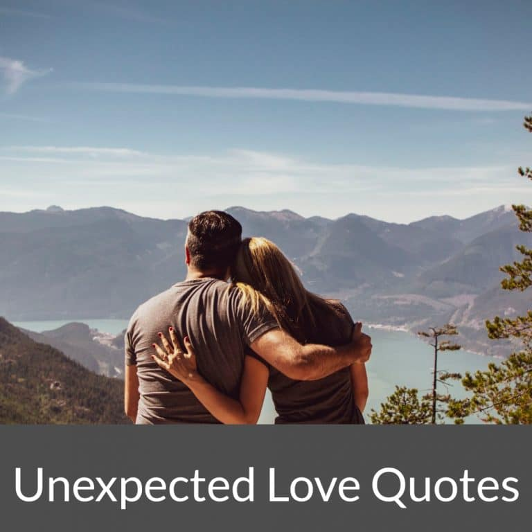 Top 31 Unexpected Love Quotes