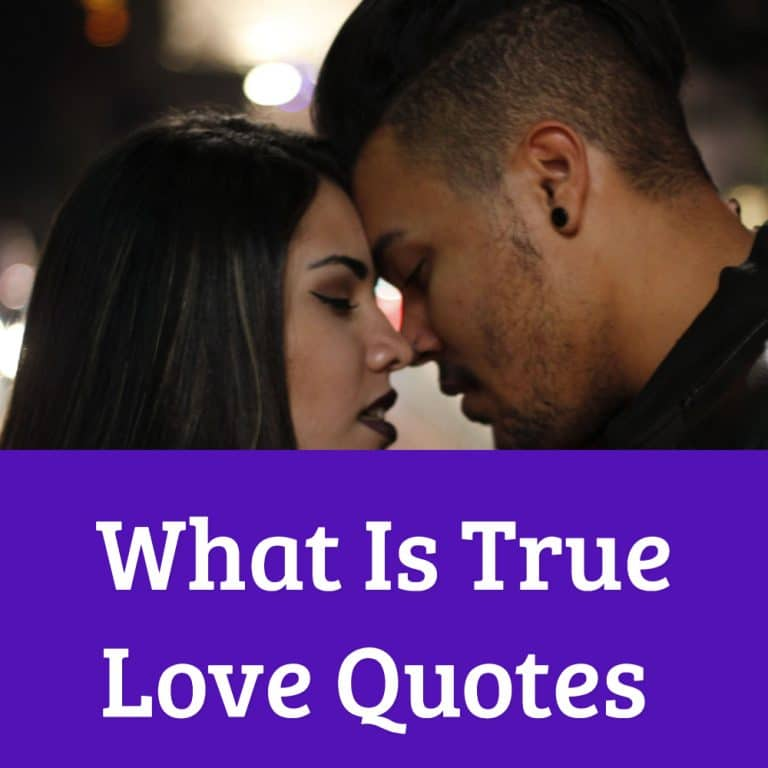 Top 24 What Is True Love Quotes