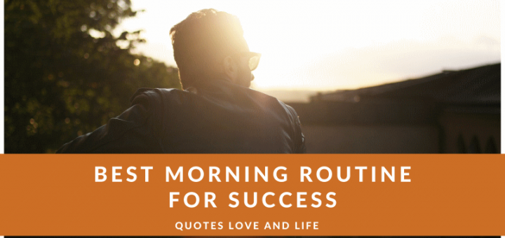 best morning routine for success and happiness millionaire billionaire daily