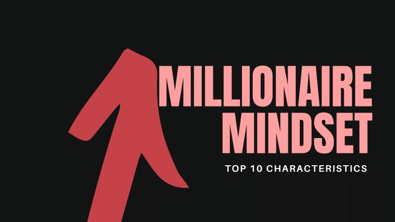 millionaire mindset characteristics quotes habits lessons