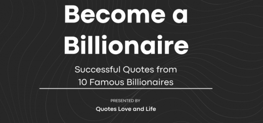 become a billionaire successful quotes from 10 famous billionaires