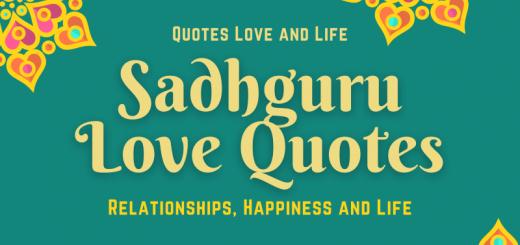 Sadhguru love quotes relationships happiness life success